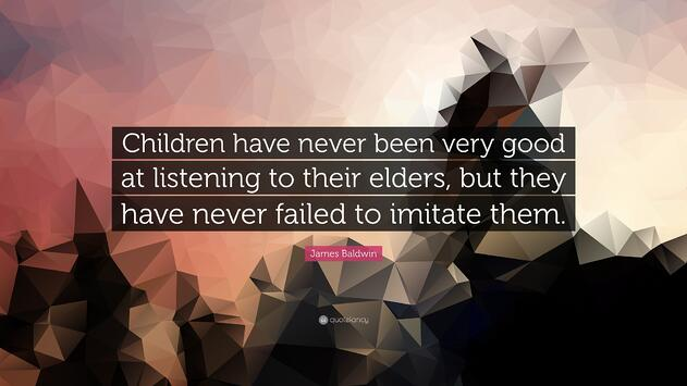 199218-James-Baldwin-Quote-Children-have-never-been-very-good-at