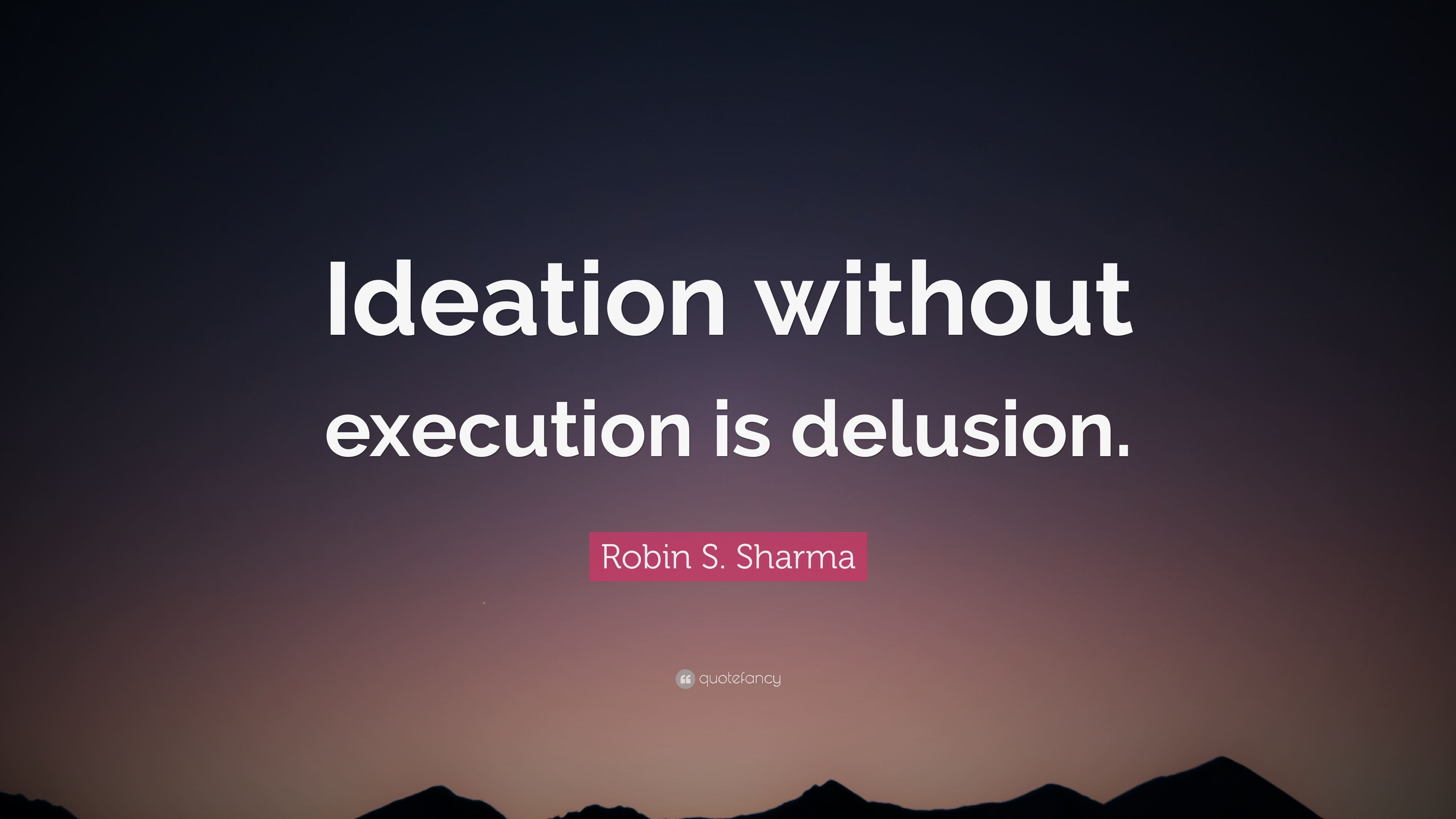 Image result for execution over ideation
